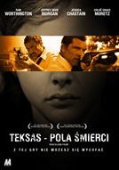 Teksas - Pola śmierci (HD)