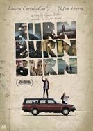 Burn Burn Burn (HD)